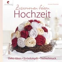 Buch: Zusammen feiern-Hochzeit, nur in deutscher Sprache, Hardcover