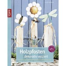 Buch: Holzpfosten dekorativ verziert, nur in deutscher Sprache