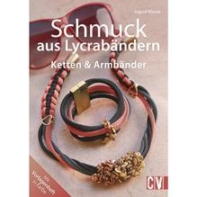 Buch: Schmuck aus Lycrabändern, nur in deutscher Sprache