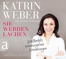 Sie werden lachen, 1 Audio-CD | Weber, Katrin