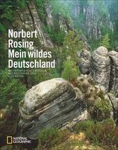Mein wildes Deutschland | Rosing, Norbert