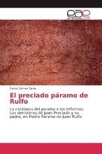 El preciado páramo de Rulfo | Gómez Carro, Carlos