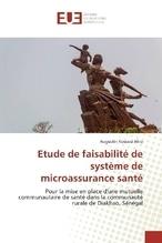 Etude de faisabilité de système de microassurance santé | Akra, Augustin Kouassi