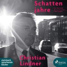 Schattenjahre, 2 Audio-CDs, MP3 Format | Lindner, Christian