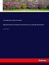 Biographical Sketches of Graduates of Harvard University, in Cambridge, Massachusetts | Sibley, John Langdon; Shipton, Clifford Kenyon