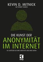 Die Kunst der Anonymität im Internet | Mitnick, Kevin D.