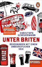 Unter Briten | Scheuermann, Christoph