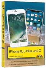 iPhone 8, 8 Plus und X | Kiefer, Philip