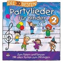 Die 30 besten Partylieder für Kinder. Tl.2, 1 Audio-CD   Sommerland, Simone; Glück, Karsten; Die Kita-Frösche