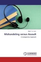 Mishandeling versus Assault | Teunissen, Mirjam