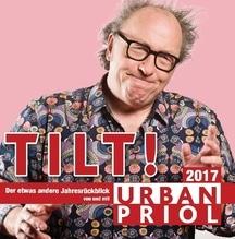 Tilt! Der Jahresrückblick 2017, 2 Audio-CDs   Priol, Urban