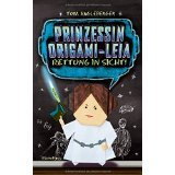 Angleberger; Prinzessin Origami-Leia - Rettung in Sicht