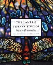 The Lamps of Tiffany Studios   Hofer, Margaret K.