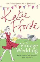 A Vintage Wedding   Fforde, Katie