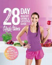 The Bikini Body 28-Day Healthy Eating & Lifestyle Guide   Itsines, Kayla