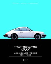 Porsche 911 Air-cooled Years 1974-1989 | Gabriel, Andreas; Hering, Manfred; Kindermann, Tobias