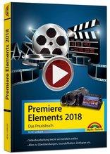 Premiere Elements 2018 - Das Praxisbuch | Gäbler, René