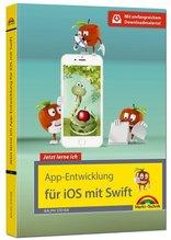 Jetzt lerne ich App-Entwicklung für iOS mit Xcode und Swift | Steyer, Ralph