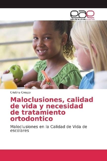 Maloclusiones, calidad de vida y necesidad de tratamiento ortodontico   Crespo, Cristina