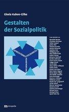 Gestalten der Sozialpolitik | Kubon-Gilke, Gisela