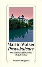 Martin Walker; Provokateure