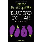 Benacquista; Blut und Dollar