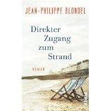 Blondel; Direkter Zugang zum Strand