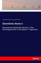 Sämmtliche Werke 5 | Gogol, Nikolai Vasilevich; Buek, Otto; Ramm, Alexandra