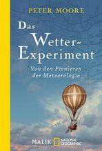 Das Wetter-Experiment | Moore, Peter