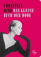 Das kleine Buch der Mode | Dior, Christian