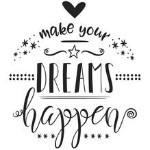 Stempel make your DREAMS happen, 8x9cm