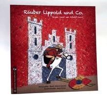 Räuber Lippold und Co. - Sagen rund um Alfeld (Leine)