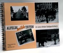 Alfelds wilde Zeiten
